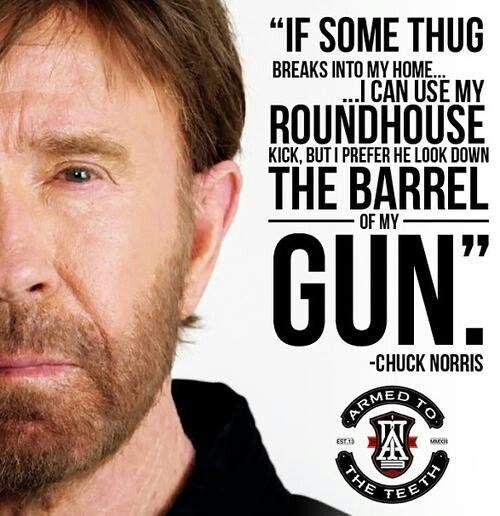 Even Chuck Norris prefers a gun for self-defense.