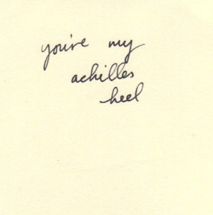 Achilles Heel Quotes