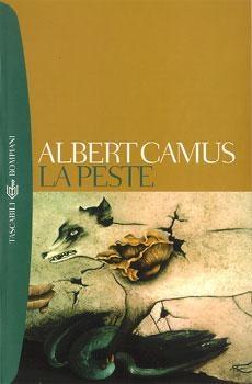 in obstinate and opposite direction: Albert Camus - La peste
