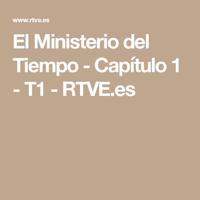 El Ministerio del Tiempo - Capítulo 1 - T1 - RTVE.es