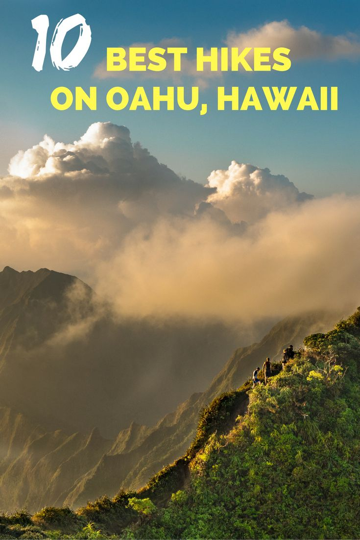 The 10 hikes you simple CANNOT MISS if you are on Oahu, Hawaii