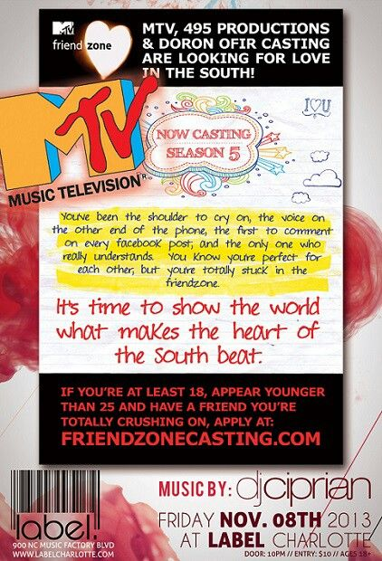 Want to be on MTV? Well join us on 11/8 and get your Chance. The Friendzone will be casting for their show.