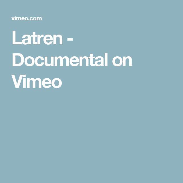 Latren - Documental on Vimeo