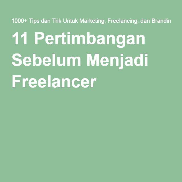 11 Pertimbangan Sebelum Menjadi Freelancer