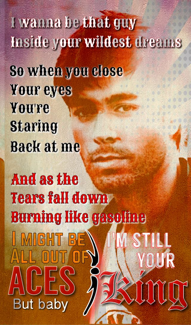Still Your King ~ Enrique Iglesias