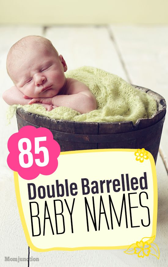 20 Of The Best Double-Barrelled Baby Names | Baby stuff ...