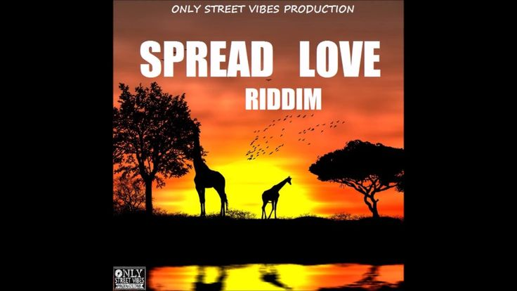 Reggae Instrumental - Spread Love Riddim - Only Street Vibes Production - YouTube