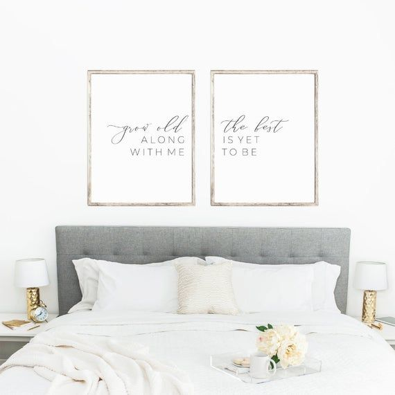 Grow Old Along With Me The Best is Yet to Be Prints, Living Room Quote Decor Printable, Matching Sig