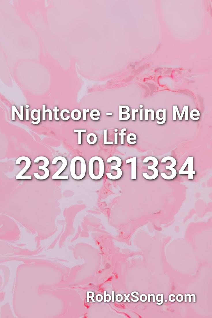 Nightcore Bring Me To Life Roblox Id Roblox Music Codes I 2020