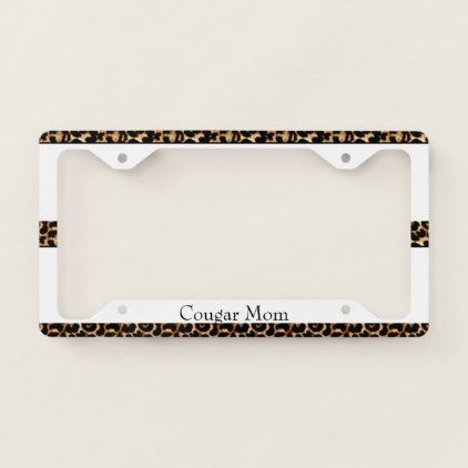 Cougar Mom License Plate Frame - humor funny fun humour humorous gift idea