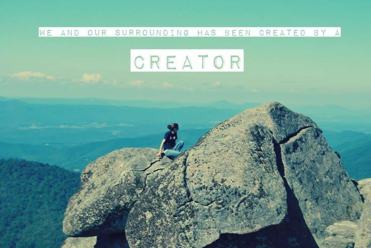 Creation=Creator=God Copyright: Unfading Worship Photography Taken and Edited By Sarah Myers