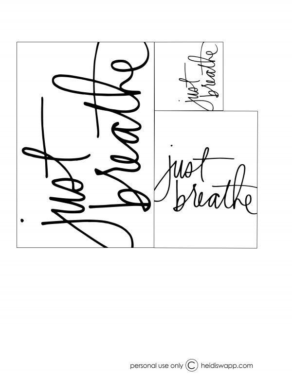 Just Breathe free printable by @HeidiSwapp
