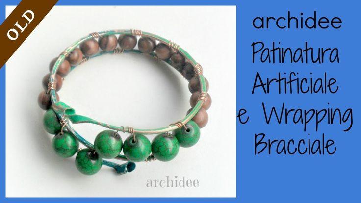 Tutorial | Lavorazione dei metalli | Patinatura artificiale con vernici DIY | Wire wrap bracciale |