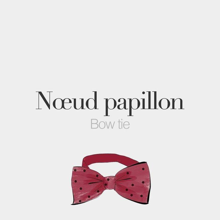 Nœud papillon (masculine word) Bow tie /nø pa.pi.jɔ/ Drawing: @beaubonjoli.