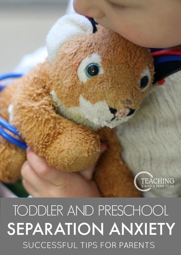 Toddler and Preschool Separation Anxiety