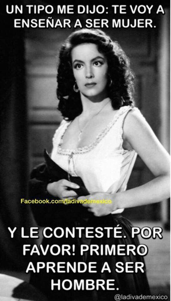 Maria Felix Quotes | ay, Maria Félix!! I love your quotes!!!
