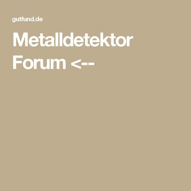 Metalldetektor Forum <--
