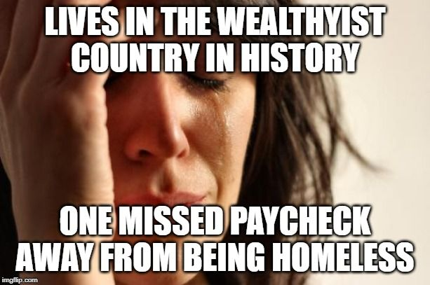 Bring back the first world problems meme (Picture) in 2020 ...
