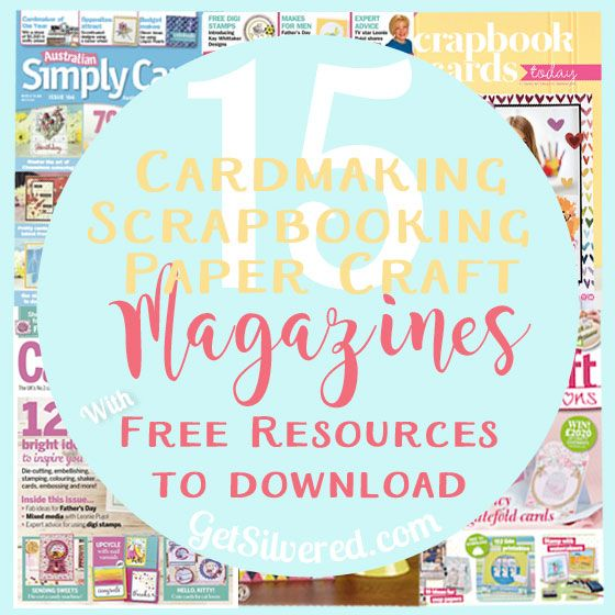 Roundup of 15 Paper Craft Magazines with Free Downloads for Digital Paper, Project Templates, and Digital Stamps. Perfect for Cutting Machine Users.