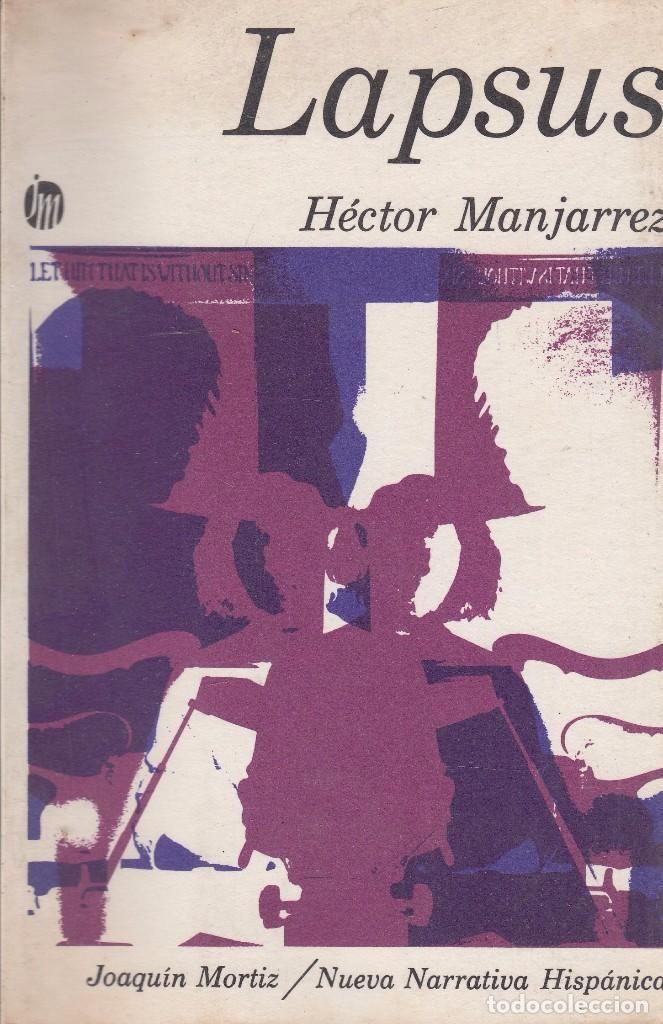 Héctor MANJARREZ. Lapsus. (Algunos actos fallidos). 1ª ed. México, Joaquín Mortiz, 1971 - Foto 1