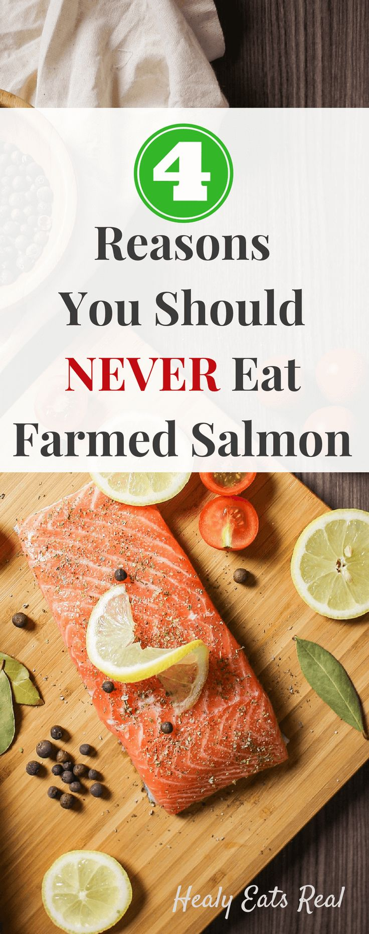 Why You Should Never Eat Farmed Salmon Find Out Why Wild Salmon Is