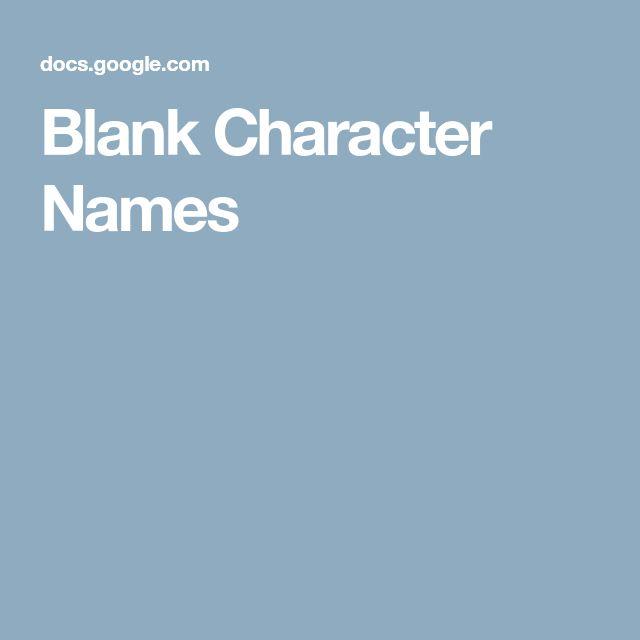Blank Character Names