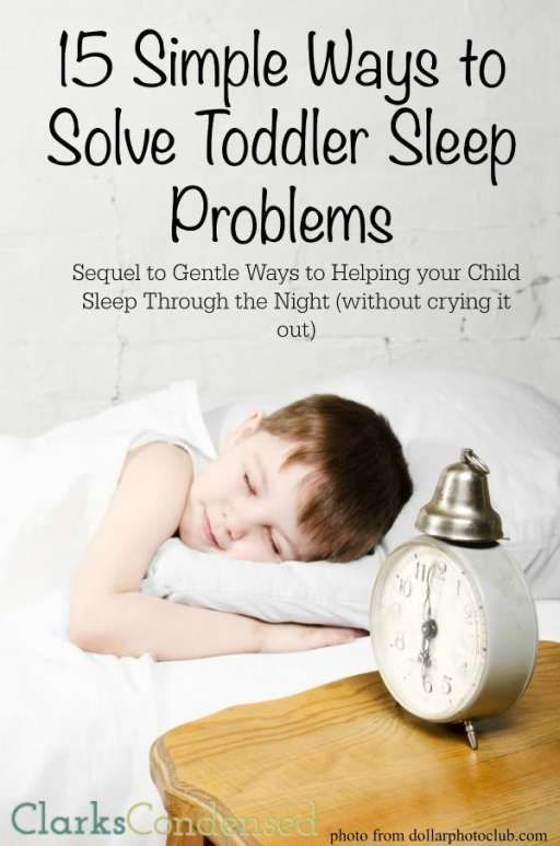 Do you have a toddler who has trouble sleeping? Here's 15 simple ways to help solve toddler sleep problems, so everyone has a better night!