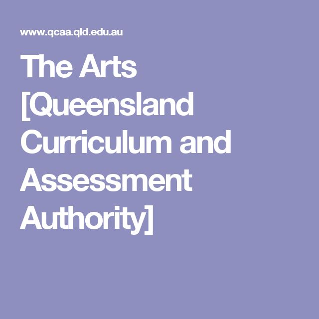 The Arts [Queensland Curriculum and Assessment Authority]