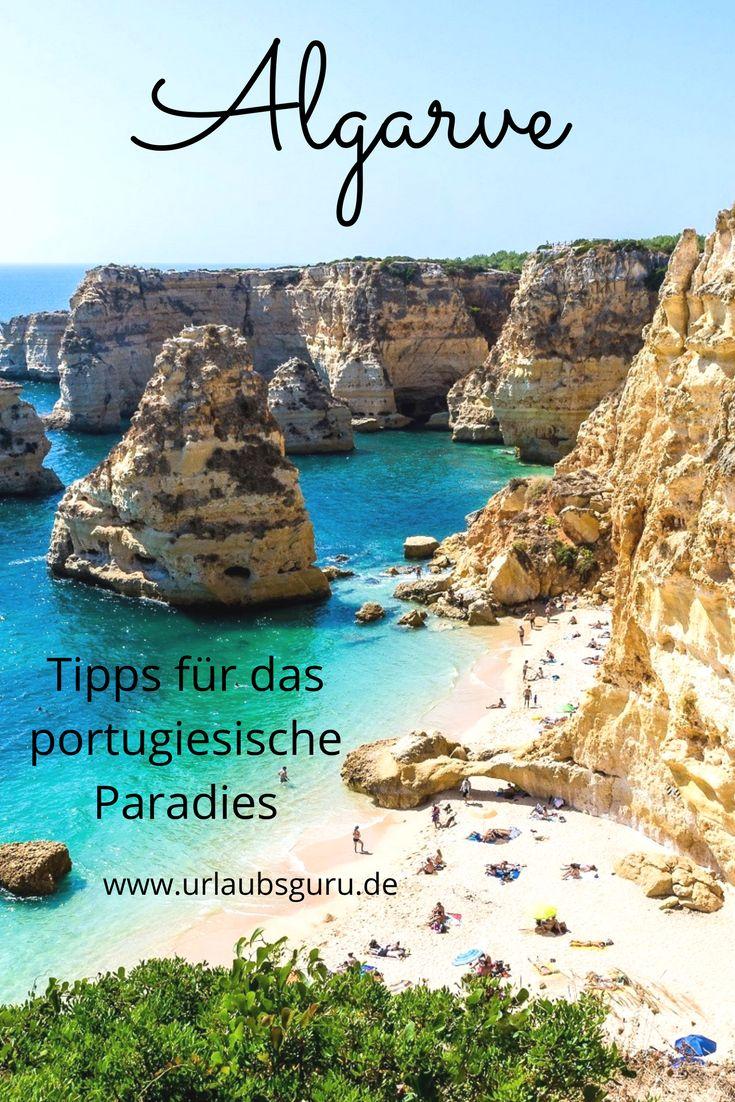 Die besten Tipps für die beliebte europäische Urlaubsregion: die Algarve in Portugal!