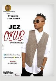 Naija Popular Singer Jez ''EP'' Set To Hit Itune Amazon An Spotify From 31 June   When it comes to making of good music in Nigeria popular Nigerian fast rising singer  and the ''Olule'' crooner Jez knows how to do it well. The singer who hails from Ogoni south south River State Nigeria is really showing that he really hassomething to offer to Nigerian music industry with the release of his latest singles more especially the 'Olule'.which is enjoying massive airplay and has become some…