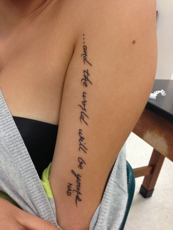 Nice arm tattoo for a girl who loves quotes #tattoo #quote ...