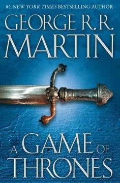"""Joyce - A Game of Thrones by George R. R. Martin.  """"The aristocratic Stark family faces its ultimate challenge in the onset of a generation-long winter, the poisonous plots of the rival Lannisters, the emergence of the Neverborn demons, and the arrival of barbarian hordes. """" -- NoveList"""