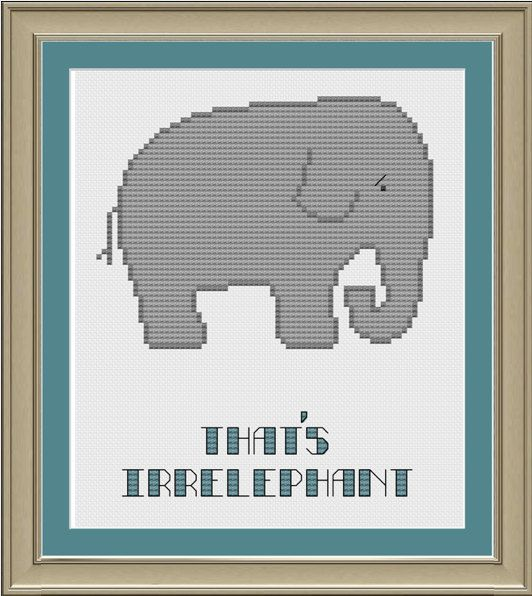 That's irrelephant: funny elephant by nerdylittlestitcher on Etsy