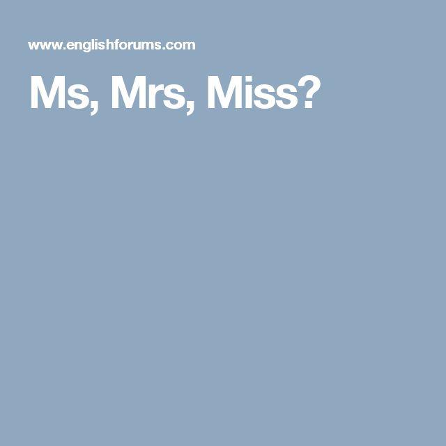 Ms, Mrs, Miss?