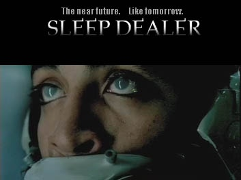 Sleep Dealer Movie