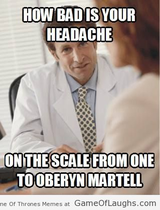 Game of Thrones funny meme.Measuring headache in Game Of Thrones style