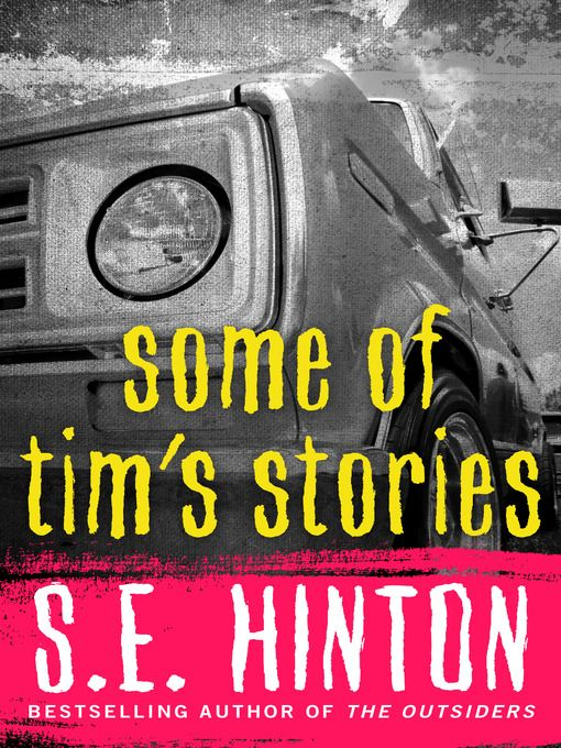 Title details for Some of Tim's Stories by S. E. Hinton - Available
