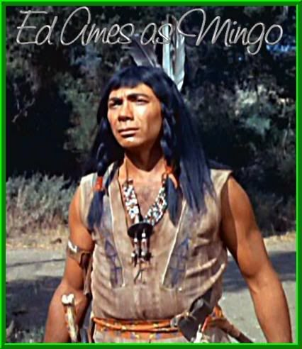 Ed Ames as Mingo in my favorite TV series Daniel Boone. My favorite person.