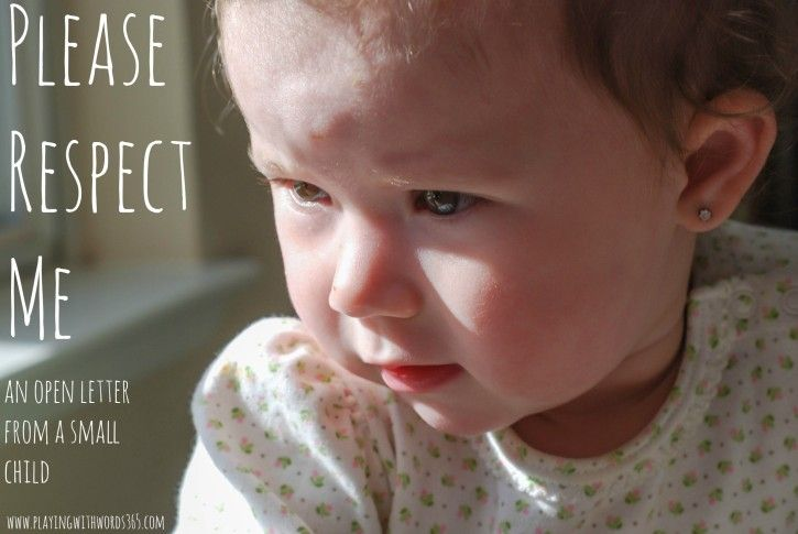 Open Letter From a Small Child: Please Respect Me from @Katie @ playingwithwords365