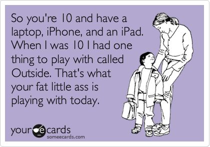boom: Funny Family, Funny Quotes Lmfao, Funny Parenting Quotes, Hilarious E Cards, So Funny, Childhood Obesity, Kids Today, Parenting Quotes Funny