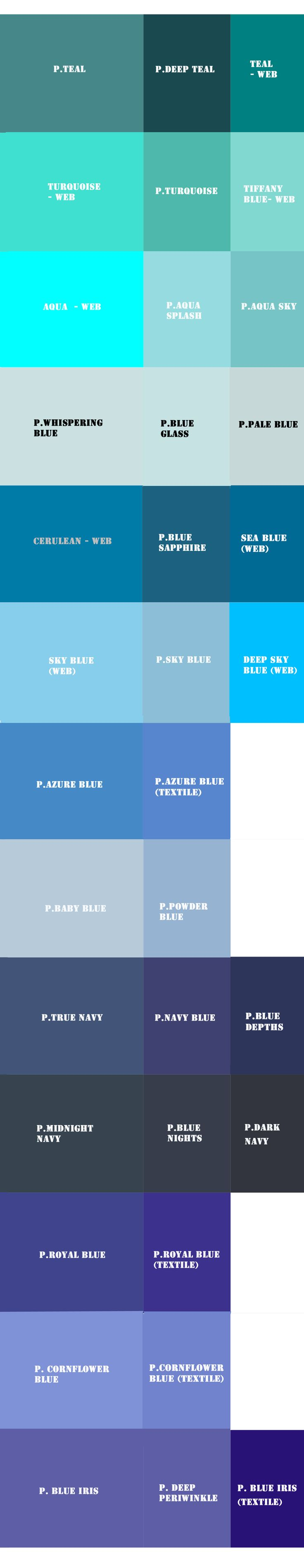 My BLUE Pantone (P.) and web color (web) references. By the way, the Pantone as well as the web colors are sometimes way off. Web colors (from Wikipedia) are quite reliable with their given RGB, HEX, HTML etc. values and are not to be dismissed. ♔THD♔