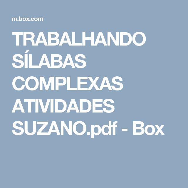 TRABALHANDO SÍLABAS COMPLEXAS ATIVIDADES SUZANO.pdf - Box