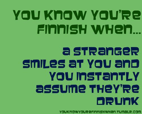 You know you are Finnish when... :D #funny #Finland