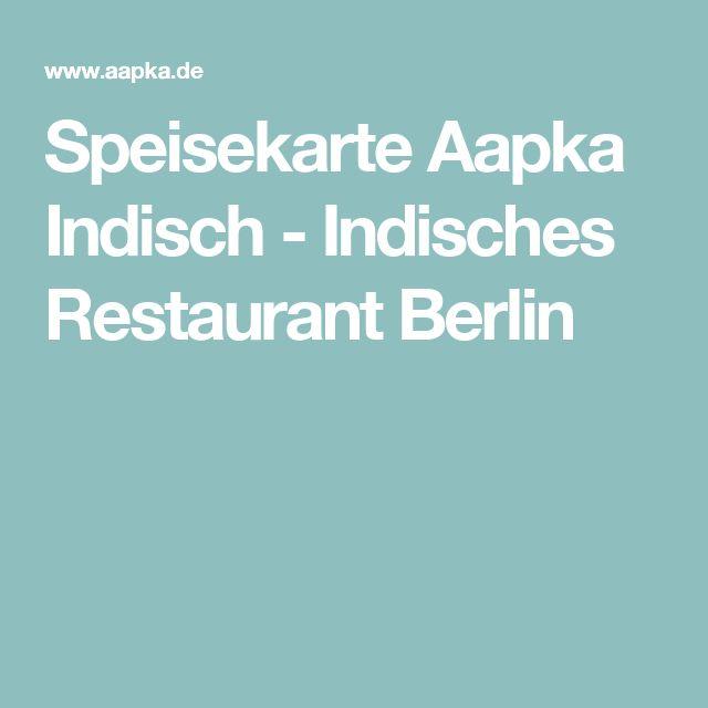 Speisekarte Aapka Indisch - Indisches Restaurant Berlin