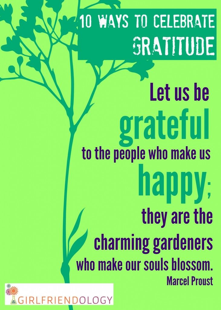 Let us be grateful for the people who make us happy! Love my girlfriends! Great life sayings for girlfriends!