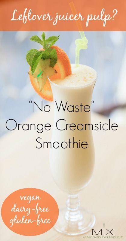 Leftover Juicer Pulp? Try This No Waste Orange Creamsicle Smoothie Recipe | www.mixwellness.com #smoothie #recipe #vegan