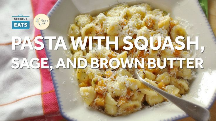 Pasta With Butternut Squash, Brown Butter, and Sage