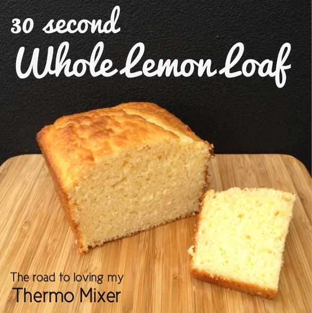 30 Second Whole Lemon Loaf 370g self raising flour 100g lemon, see notes however 2 eggs 125g butter, softened 300g milk 180g sugar, or less if you like a tart cake