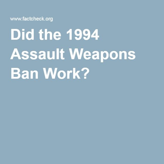 Did the 1994 Assault Weapons Ban Work?