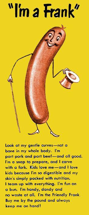 the gentle boneless curves of a hotdog